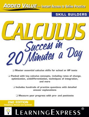 Calculus Success in 20 Minutes a Day By Learningexpress Llc (COR)